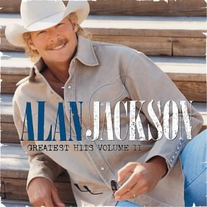 Alan Jackson - Greatest Hits, Vol. 2