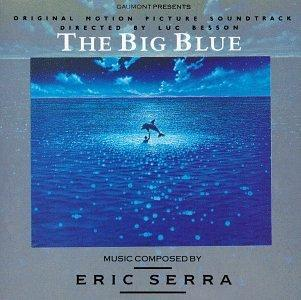 Eric Serra - The Big Blue