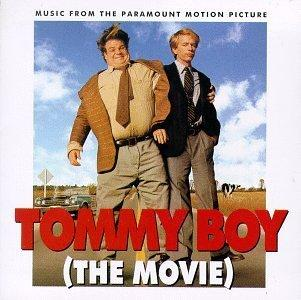 Tommy Boy (The Movie): Music From The Paramount Motion Picture