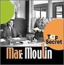 Marc Moulin... - Top Secret