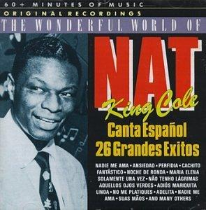 Nat King Cole - Canta Espanol - 26 Grandes Exitos