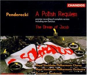 Krzysztof Penderecki... - Penderecki: A Polish Requiem; The Dream of Jacob