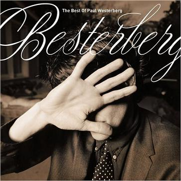 Paul Westerberg - Besterberg: Best of Paul Westerberg