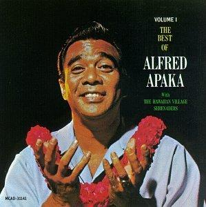 The Best of Alfred Apaka  , Vol. 1