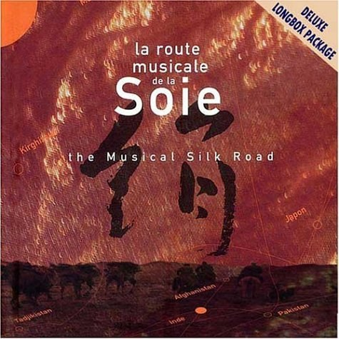 Various Artists - La Route Musicale de la soie