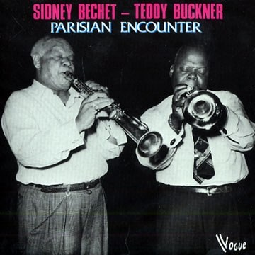 西德尼·贝切特 Sidney Bechet... - Parisian Encounter