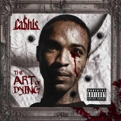 Cashis - The Art Of Dying