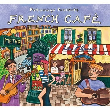 Various Artists - Putumayo Presents: French Cafe