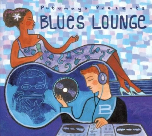 Various Artists - Putumayo Presents: Blues Lounge