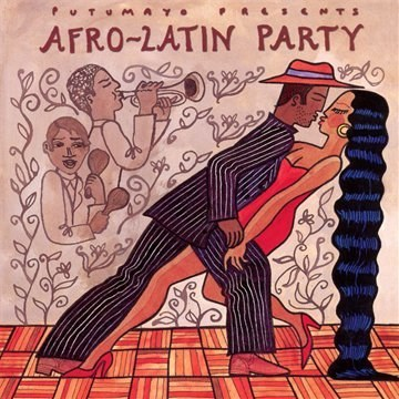 Putumayo Presents - Afro-Latin Party