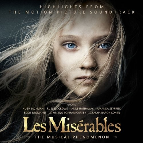 Soundtrack - Les Misérables: Highlights from the Motion Picture Soundtrack 2012