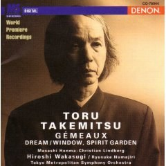 Toru Takemitsu - Orchestral Works II :  Gémeaux; Dream/Window, Spirit Garden