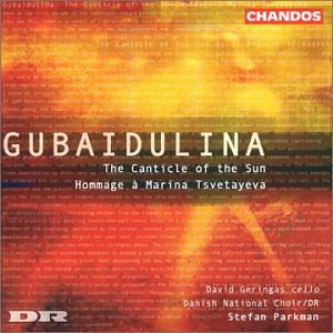 Gubaidulina: The Canticle of the Sun; Hommage à Marina Tsvetayeva