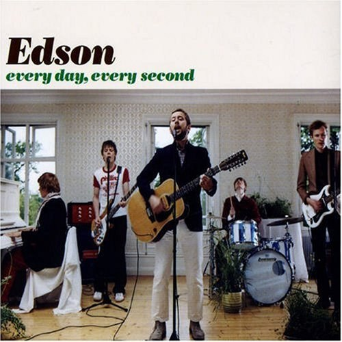 edson - every day.every second