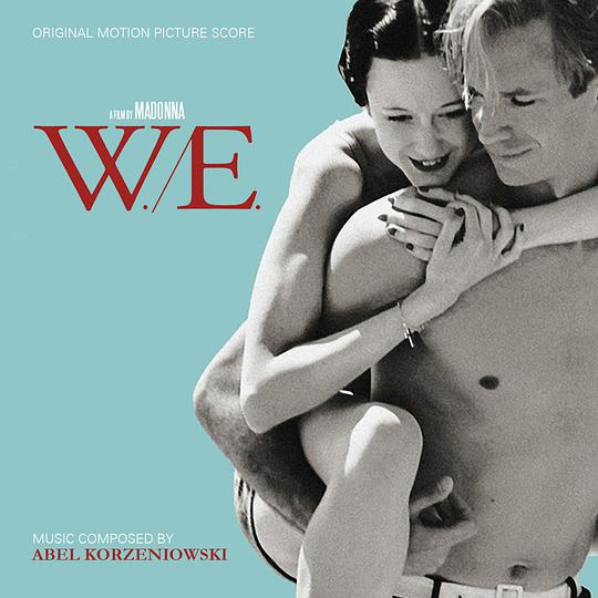 W.E. - ORIGINAL MOTION PICTURE SCORE