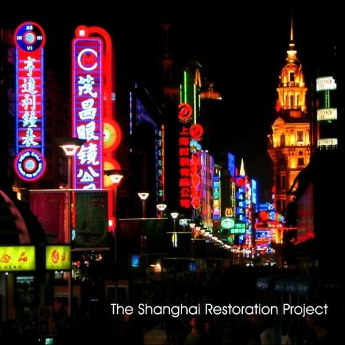 The Shanghai Restoration Project - The Shanghai Restoration Project