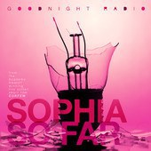 Goodnight Radio... - Sophia So Far - Single