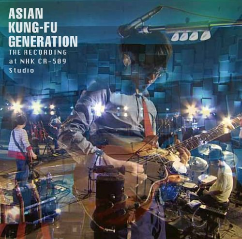 ASIAN KUNG-FU GENERATION - ザ・レコーディング at NHK CR-509 Studio
