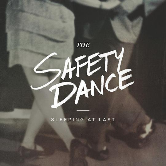 sleeping at last - The Safety Dance