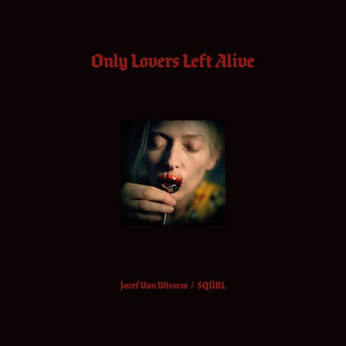 Sqürl... - Only Lovers Left Alive