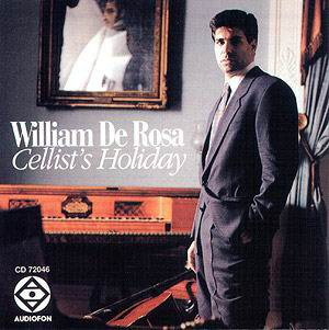 William De Rosa... - Cellist's Holiday