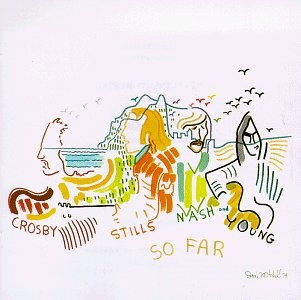 Crosby Stills Nash & Young - So Far