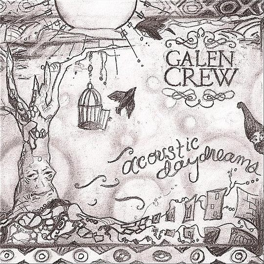 Galen Crew - Acoustic Daydreams