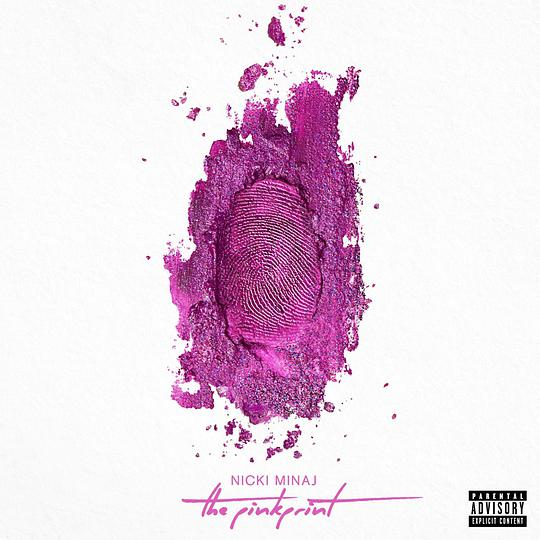 Nicki Minaj - The Pinkprint [Deluxe Edition][Explicit]