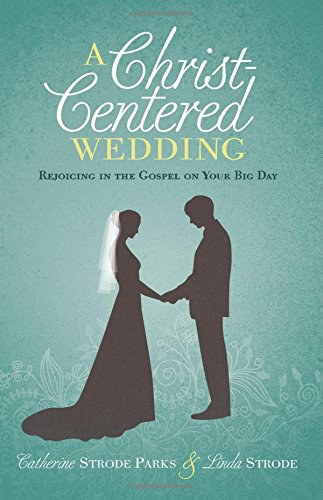 A Christ-Centered Wedding