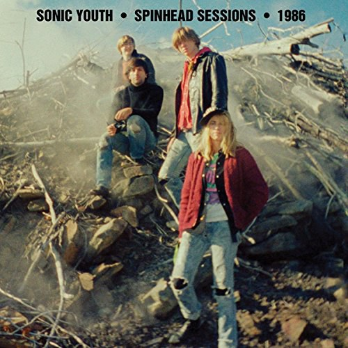 Sonic Youth - Spinhead Sessions • 1986