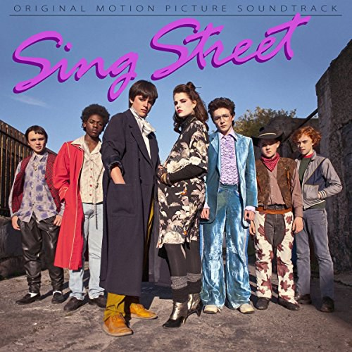 Various Artists - Sing Street (Original Motion Picture Soundtrack)