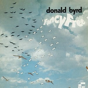 Donald Byrd - Fancy Free