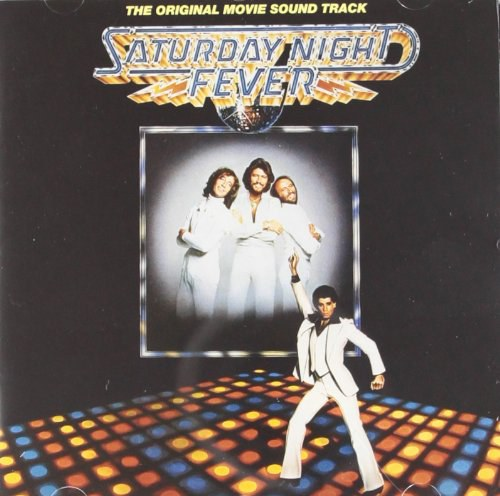 Bee Gees... - Saturday Night Fever