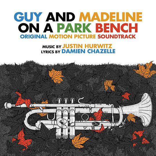 Justin Hurwitz - Guy and Madeline on a Park Bench (Original Soundtrack Album)