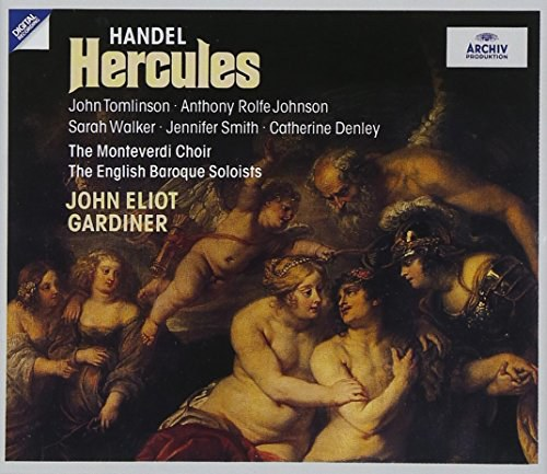 Handel: Hercules/Tomlinson, Rolfe Johnson, S. Walker, Smith, Denley, Gardiner