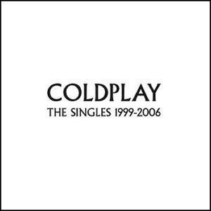 Coldplay - The Singles 1999-2006