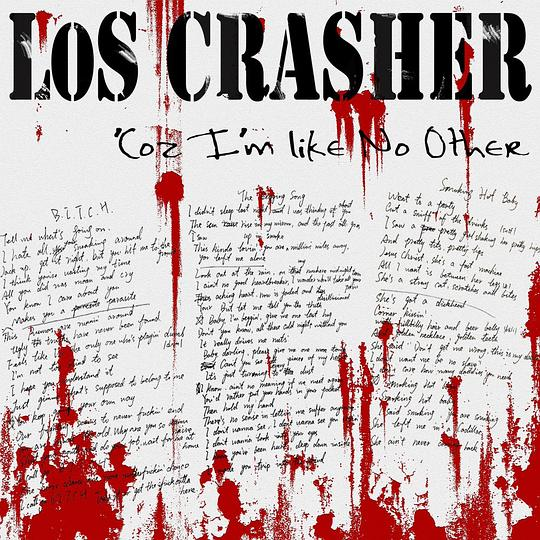 Los Crasher - 'Coz I'm Like No Other