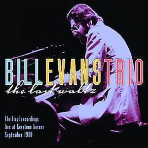 Bill Evans - The Last Waltz