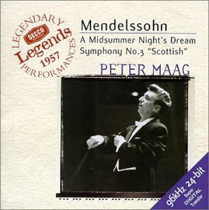 "Peter Maag... - Mendelssohn: Midsummer Night's Dream, Symphony No.3 ""Scottish"" / Maag, LSO"