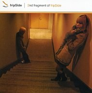 2nd fragment of fripSide