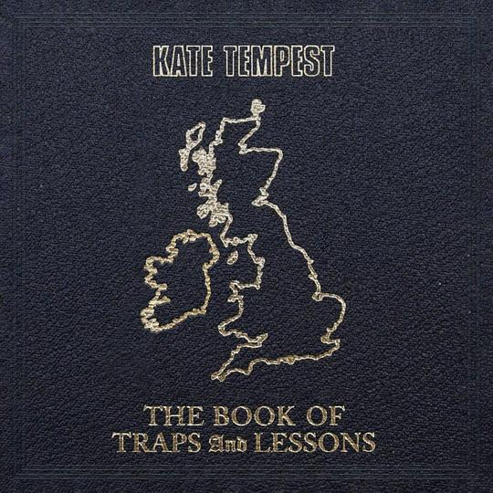 Kate Tempest - The Book Of Trap And Lessons