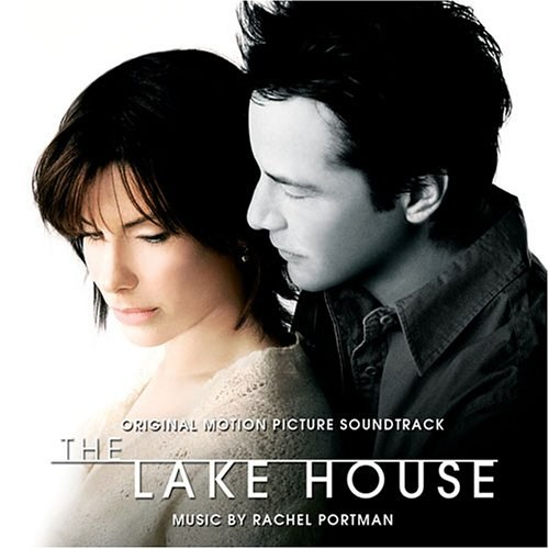 Rachel Portman - The Lake House [Original Soundtrack]