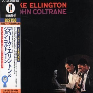 Duke Ellington w... - Duke Ellington & John Coltrane
