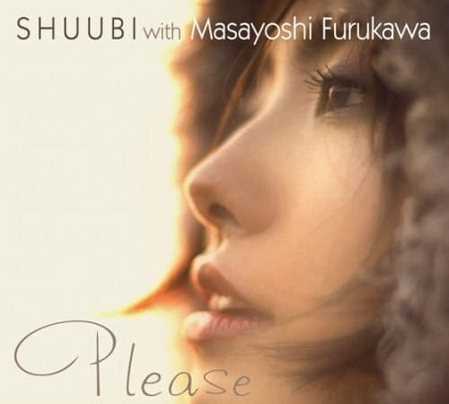 SHUUBI with 古川昌義 - please