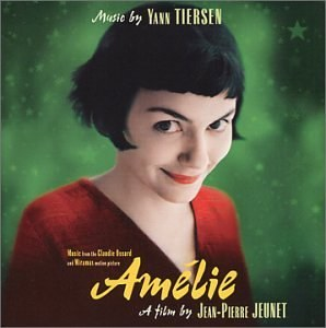 Yann Tiersen - Amelie: Original Soundtrack Recording