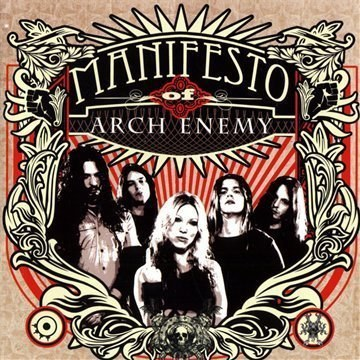 Arch Enemy - Manifesto of Arch Enemy