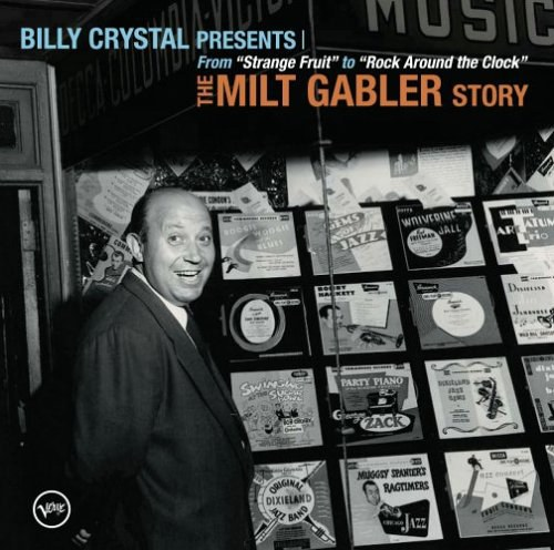 Billy Crystal Presents: The Milt Gabler