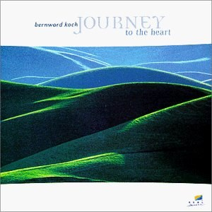 Bernward Koch - Journey to the Heart