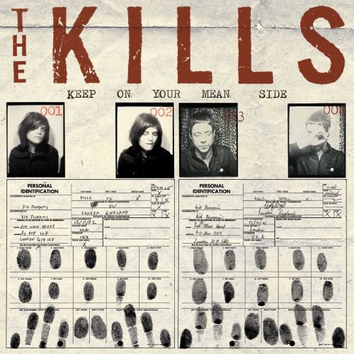 The Kills... - Keep On Your Mean Side