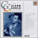 Glenn Gould Edition: String Quartet, Op. 1/So You Want To Write A Fugue?/Quintet for Two Violins, Viola, Cello and Piano in G mino, Op. 57/Aubade